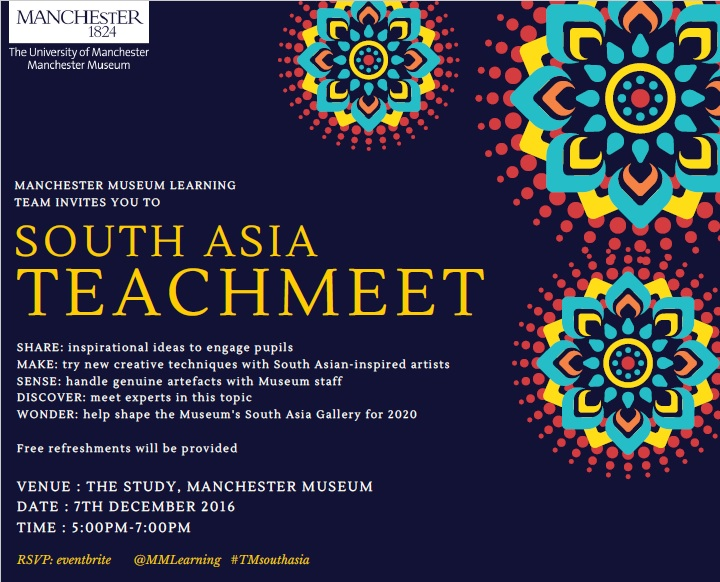 South Asia Teach Meet: Manchester Museum